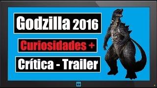 Godzilla 2016 - Curiosidades + Critica\Trailer - HN T01E04