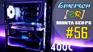 EmersonBR Monta Seu PC 56 PC do Rafael Corsair Carbide 400C Branco