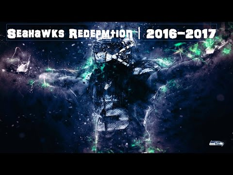 """Seahawks Redemption︱ 2016-2017 ︱""""Sweet Victory"""""""