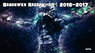 Seahawks Redemption︱ 2016-2017 ︱