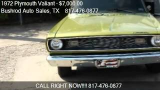 1972 Plymouth Valiant - for sale in Fort Worth , TX 76112