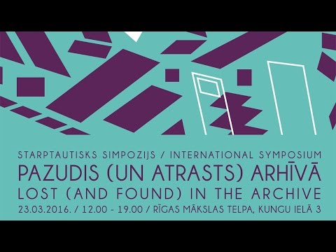 """Symposium """"Lost (and Found) in the Archive"""" - PART 2"""