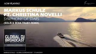 Markus Schulz ft. Christina Novelli - Symphony Of Stars (Solis &amp Sean Truby Remix)