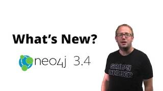 Highlights of Neo4j 3.4 Release
