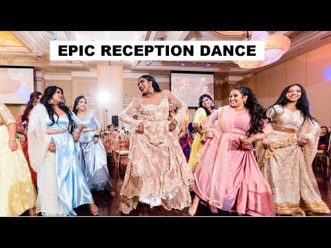 EPIC TAMIL WEDDING DANCE   TAMIL RECEPTION DANCE 2019