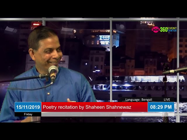 Poetry recitation - (LIVE on 15/11/2019) by Shaheen Shahnewaz from 360EventCenter