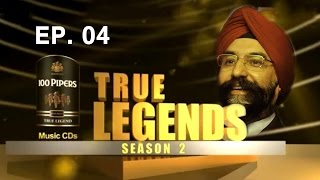 True Legend - True Legends With RS Sodhi | Season 2 Ep 4 | By Seagram's 100 Pipers Music CDs
