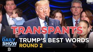 Trump's Best Word Bracket Round 2 | The Daily Show
