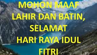 Video Ucapan Selamat Hari Raya Idul Fitri / Mohon Maaf Lahir dan Batin