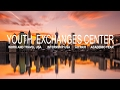 Фильм о Центр Молодежных Обменов (Youth Exchanges Center)