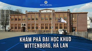 Khám phá Đại học KHUD Wittenborg, Hà Lan