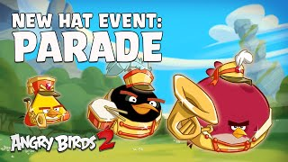 Angry Birds 2 | Parade Hat Set Teaser