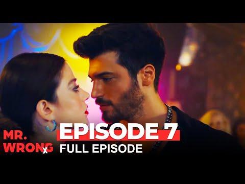 Mr. Wrong Episode 7 (Bay Yanlis English) - (Extended Version)