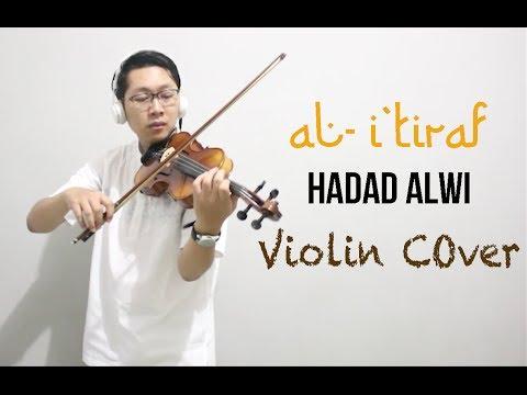 SELAMAT IDUL FITRI ! Hadad Alwi - Al Itiraf ( Short Violin Cover by Rifqi Aziz)