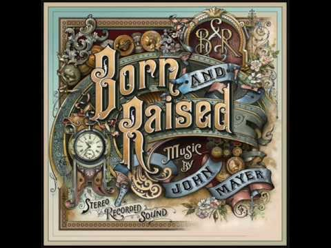 John Mayer - Age Of Worry (FULL SONG) - NEW SONG - BORN AND RAISED!