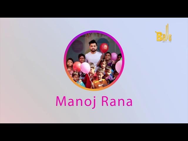 Balle Balle Salutes 'Manoj Rana' | INSTANIYAT | Balle Balle TV