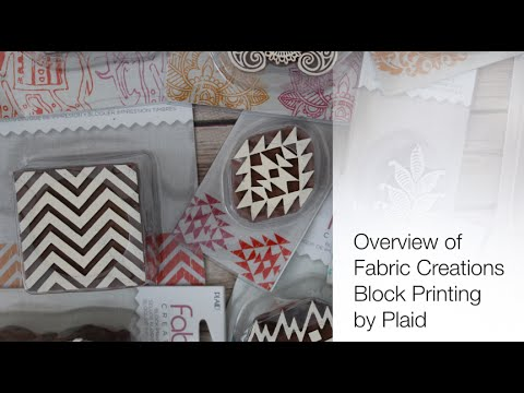 Overview of Fabric Creation Block Printing Products by Plaid