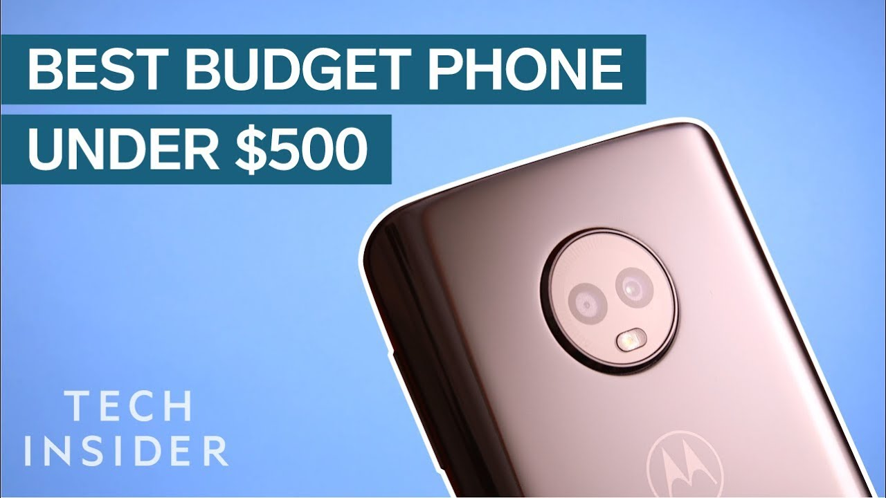 The Best Phone You Can Buy For Under $500