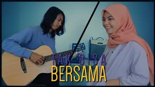 Gambar cover Tak Bisa Bersama - Vidi Aldiano feat. Prilly Latuconsina (Cover by Anggun Putri & Kaset Cd)