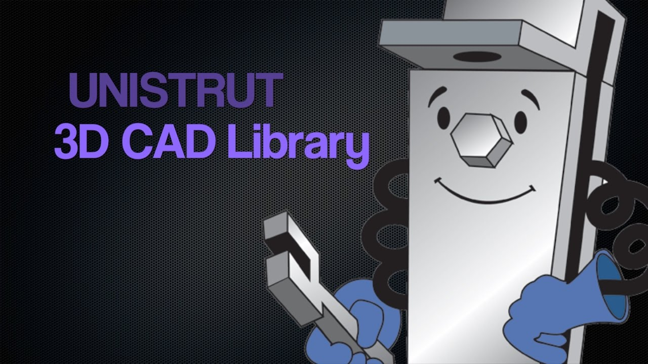 Unistrut CAD Files: 2D & 3D Model Free Download