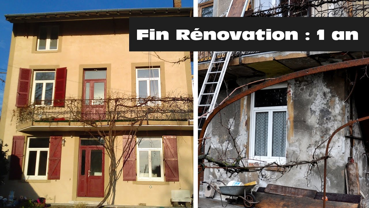R novation maison ancienne fin des travaux youtube - Photo maison renovee avant apres ...