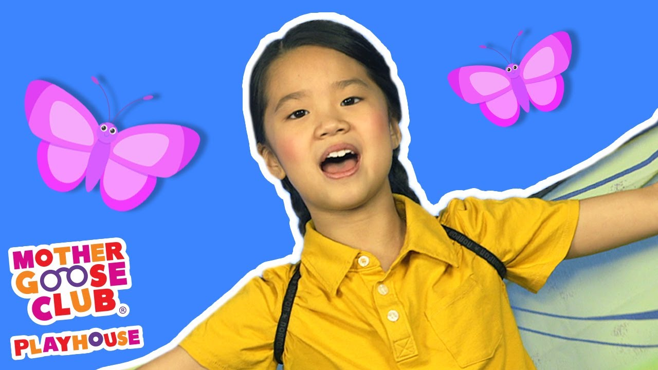 Butterfly + More | Mother Goose Club Nursery Playhouse Songs & Rhymes