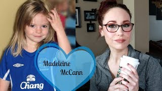 Coffee and Crime Time: The Disappearance of Madeleine McCann