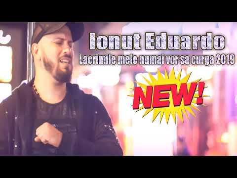 Ionut Eduardo - Lacrimile mele numai vor sa curga 2019 Oficial Audio