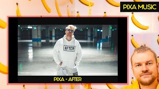 PIXA - AFTER (OFFICIAL MUSIC VIDEO)