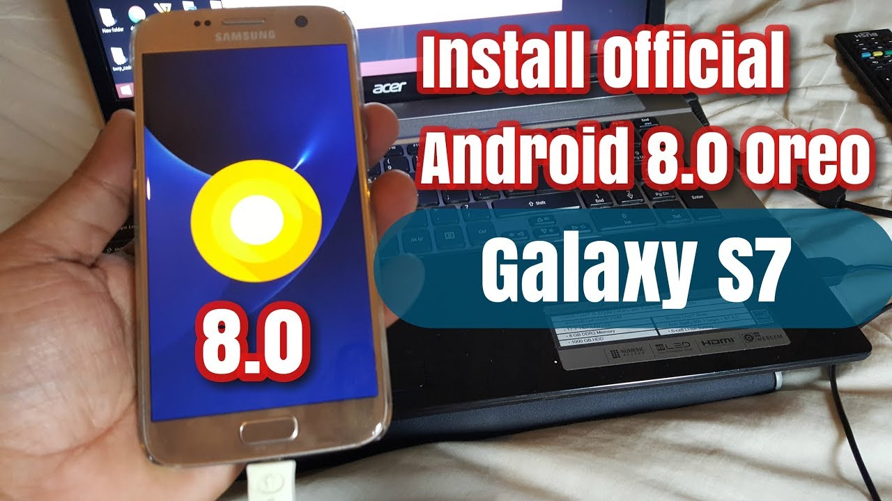 Samsung Galaxy S7 /S7 Edge Install Official Android 8 0 Oreo Update