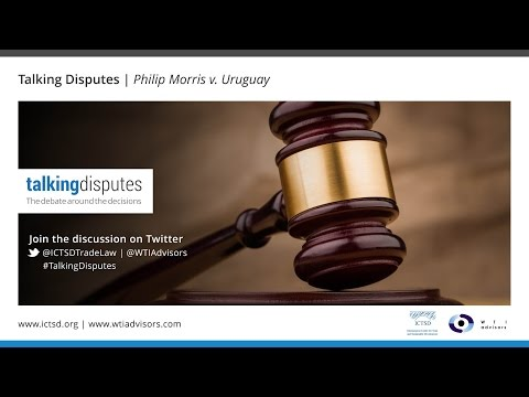 Talking Disputes | Philip Morris v. Uruguay