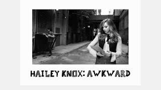 Hailey Knox - Awkward (Official Lyric Video)