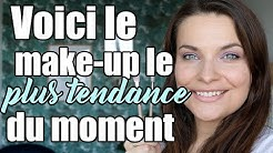 Voici le make-up le plus tendance du moment