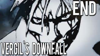 Vergil's Downfall - THE END / Gameplay - Part 5 ( PC )
