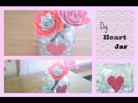 Diy Paper Heart Jar ~ Valentine's Day Decoration