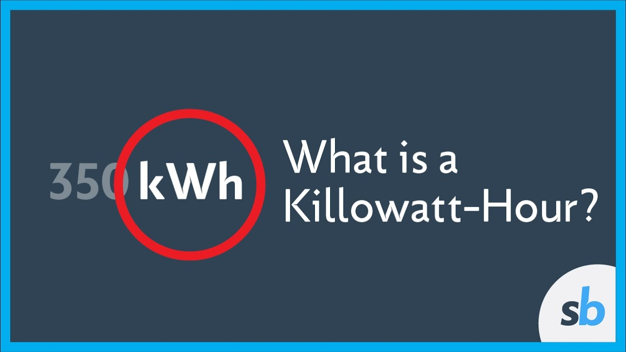What Is A KilowattHour  YouTube