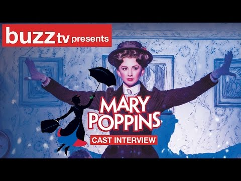 Mary Poppins- The Musical Cast and Crew Interview