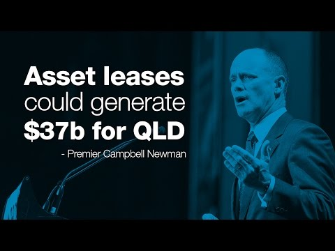 QLD asset leases could generate $37b - Premier Newman