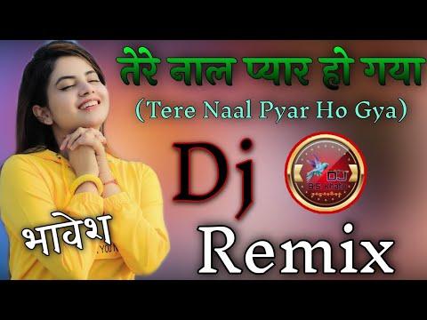 tere-naal-pyar-ho-gaya-dj-remix-||-full-hard-bass-mix-||-तेरे-नाल-प्यार-हो-गया-||-new-panjabi-song