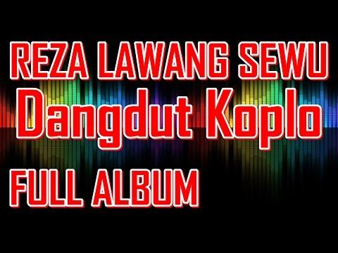 Reza Lawang Sewu Full Album - Ngidam Jemblem - Dangdut Koplo Terbaru 2015