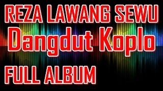 Top Hits -  Reza Lawang Sewu Full Album Ngidam Jemblem