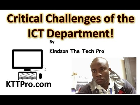Critical Challenges Of The ICT And ICT Departments
