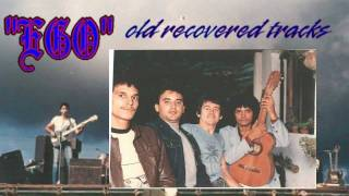 """EGO ROCK"" - Yo soy (Old Recovered Tracks)"