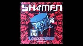 The Shamen - boss drum (The Beatmasters Boss Mix) [1992]
