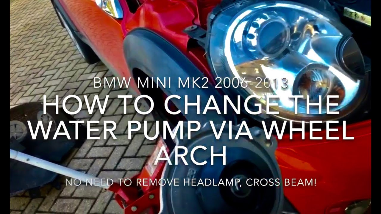 How To Change A Mini Water Pump Via Wheel Arch On R55 R56 Youtube