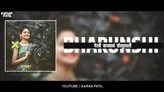 Chhori Hay Nakhavachi S Aabolichi Veni Malunshi Status  New Marathi Koligeet S Whtsapp