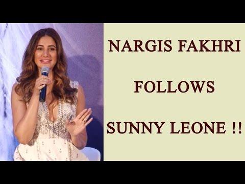 Nargis Fakhri FOLLOWS Sunny Leone; Watch video | FilmiBeat