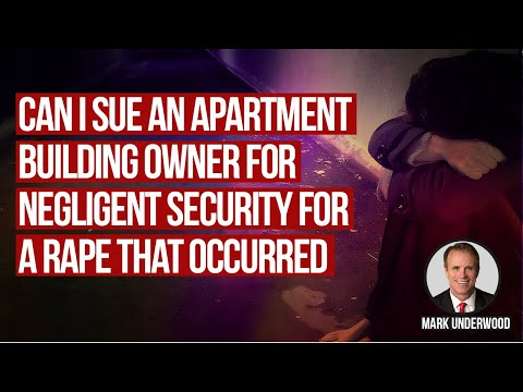 Can I sue an apartment building owner for negligent security for a rape that occurred?
