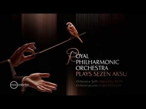 The Royal Philharmonic Orchestra Yorumuyla Sezen Aksu   Most Production