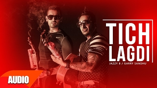 tich lagdi full audio song   jazzy b   punjabi audio songs   speed records